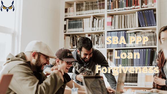 SBA PPP Loan Forgiveness