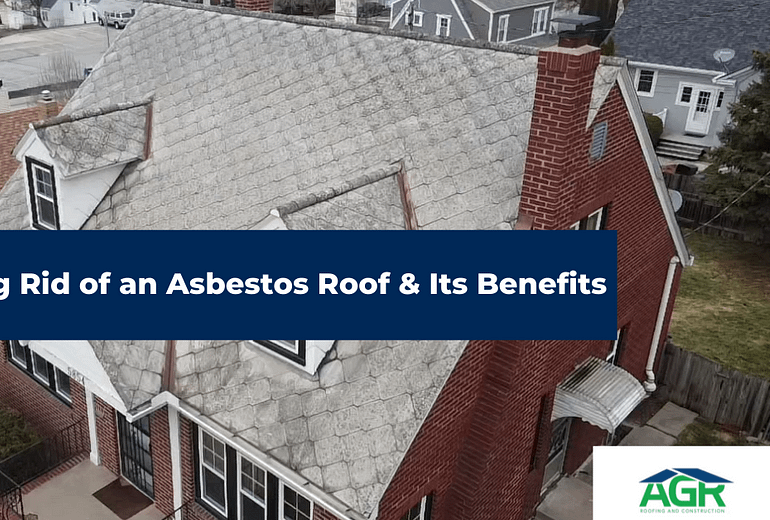 Getting Rid of Asbestos Roof & Its Benefits