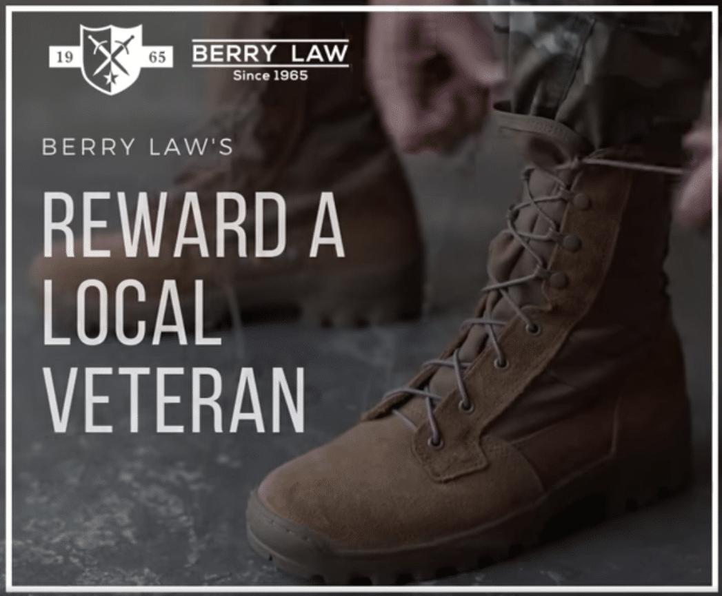 "Berry Law's ""Reward A Veteran"" Program Open For Nominations"